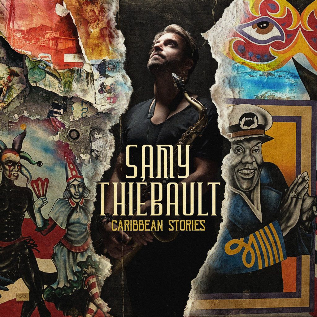 Samy Thiébault Album CARIBBEAN STORIES septembre 2018